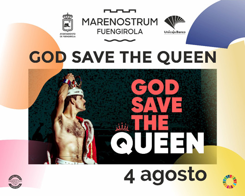 GOD SAVE THE QUEEN - Marenostrum Fuengirola